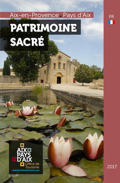 Sur les routes du patrimoine sacr aix en provence office de tourisme - Aix en provence office du tourisme ...